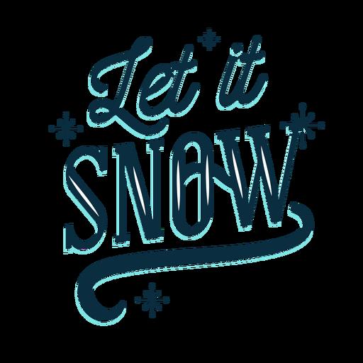 Let It Snow PNG Transparent Picture
